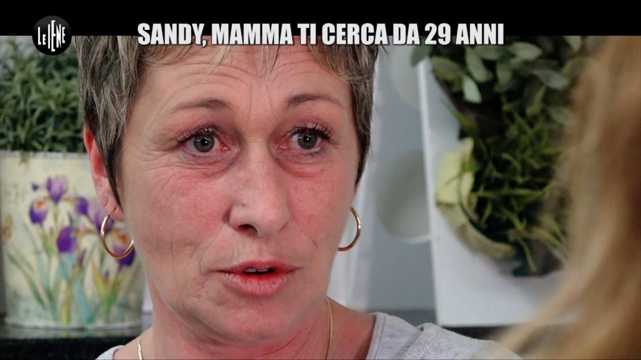 NINA: Sandy, mamma ti cerca da 29 anni