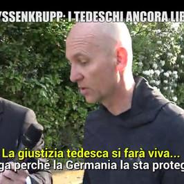 Thyssen rogo acciaierie Torino 7 operai morti manager tedeschi liberi ThyssenKrupp