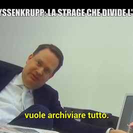 thyssenkrupp processo archiviazione manager tedeschi