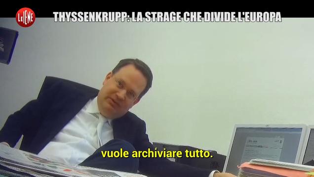 Processo Thyssen verso l'archiviazione? Rivelazioni esclusive a Le Iene| VIDEO