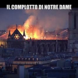 notre dame incendio cattedrale parigi incendio complottisti terrapiattisti