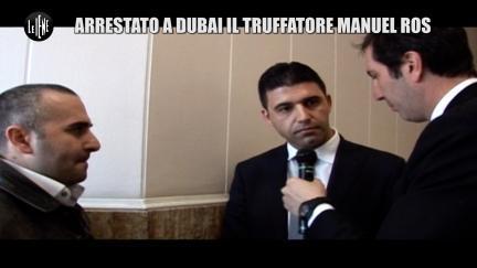 CALABRESI: Arrestato a Dubai il truffatore Manuel Ros