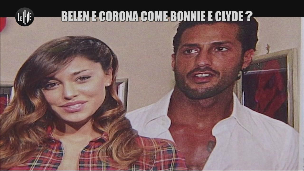 PIF: Belen e Corona come Bonnie e Clyde?
