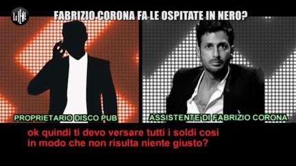 ROMA: Fabrizio Corona fa le ospitate in nero?