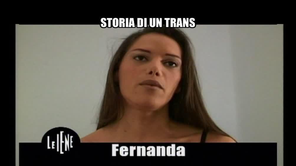 VIVIANI: Fernanda, storia di un trans