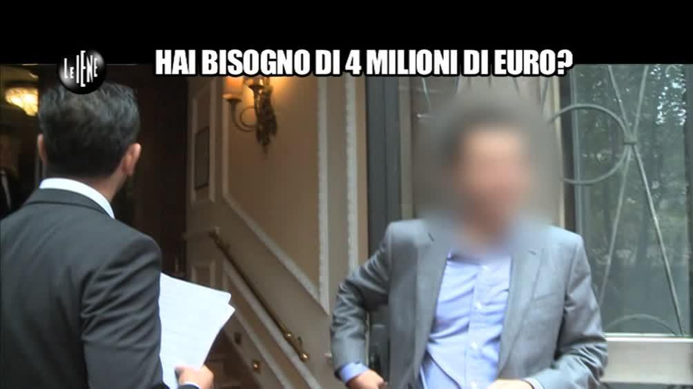 VIVIANI: Hai bisogno di 4 milioni di euro?